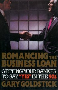 Romancing the Business Loan